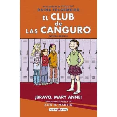 EL CLUB DE LAS CANGURO/ ¡ BRAVO, MARY ANNE!
