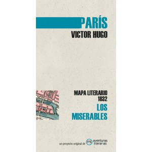 PARIS VICTOR HUGO LOS MISERABLES