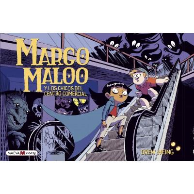 MARGO MALOO Y LOS CHICOS DEL CENTRO COMERCIAL