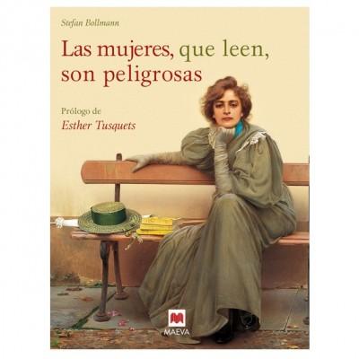 Libro: Las mujeres, que leen, son peligrosas